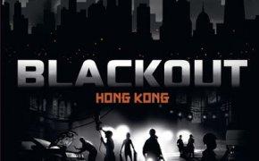 [Prime Impressioni] Blackout: Hong Kong
