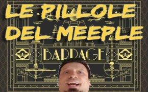 Barrage – Le Pillole del Meeple