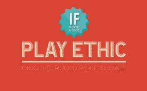 IF Play Ethic: il progetto di Altera tra gioco, filosofia e pedagogia