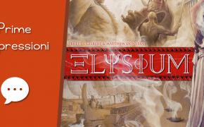 Elysium – Unboxing, Prima Partita e Impressioni