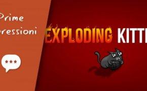 Exploding Kittens – Unboxing, Prima Partita e Impressioni