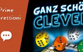 Ganz Schön Clever (Abbastanza Intelligente) – Unboxing, Prima Partita e Impressioni