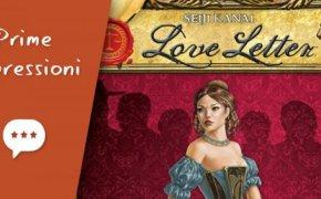 Love Letter – Unboxing, Prima Partita e Impressioni
