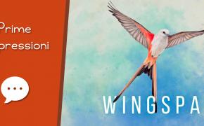 Wingspan – Unboxing, Prima Partita e Impressioni