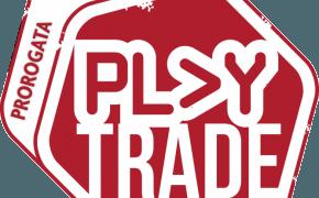 Play Trade, noi ci saremo!