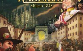 Anteprima Radetzky - Milano 1848