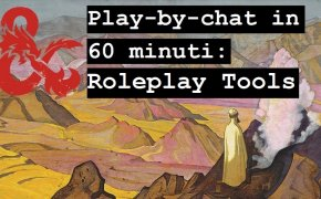 Tutorial D&D Play-by-chat in 60 minuti: Roleplay tools
