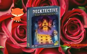 Decktective – Rose rosso sangue: il primo caso della serie