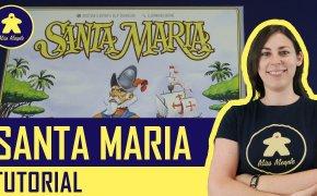 Santa Maria Tutorial – Gioco da Tavolo – La ludoteca #62