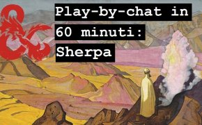 Tutorial D&D Play-by-chat in 60 minuti: Sherpa e gameplay