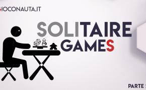 Speciale solitary game, passare le feste senza amici in modo divertente! Parte 2