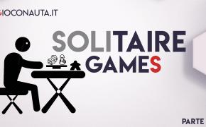 Speciale solitarie games, passare le feste senza amici in modo divertente! Parte 1