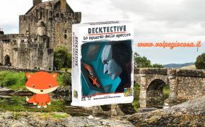 Decktective – Lo Sguardo dello Spettro: un investigativo con elementi tridimensionali
