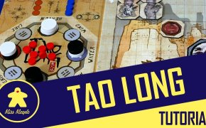 Tao Long Tutorial – Giochi per due – La ludoteca #51