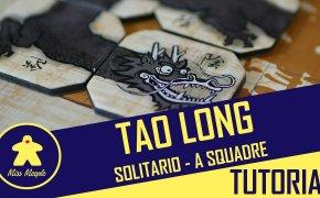 Tao Long varianti: solitario e 4 giocatori