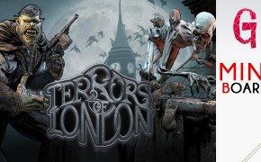 Miniboard #34: Terrors of London