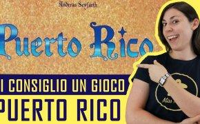 Ti Consiglio Un Gioco – PUERTO RICO