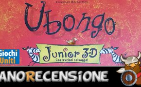 [NanoRecensione] Ubongo Junior 3D
