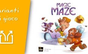 Magic Maze – 3 Possibili varianti per vivacizzare il gioco