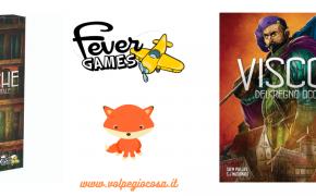 Due novità di Fever Games: Visconti e Cronache del Regno Occidentale