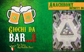 Giochi da Bar...i - Anachrony: Infinity Box
