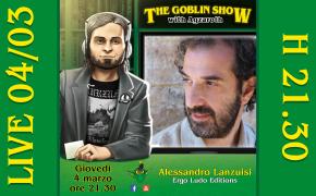The Goblin Show #60: Alessandro Lanzuisi di Ergo Ludo Editions