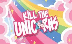 Kill The Unicorns: divertimento e cattiveria