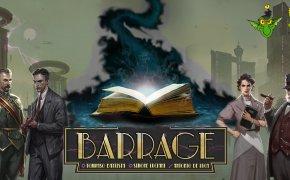 Guida completa a Barrage - parte 3
