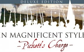 In Magnificent Style: Pickett's Charge at Gettysburg