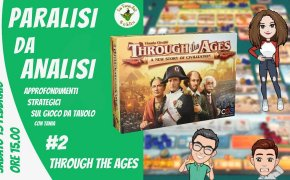 Paralisi da Analisi #2 Through the Ages: a new story of civilization