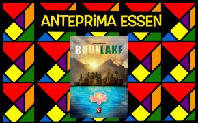 Anteprime Essen 2021: Boonlake