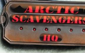 Arctic Scavengers: HQ