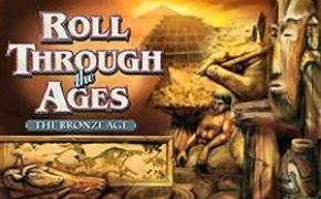 Roll Through the Ages The Bronze Age