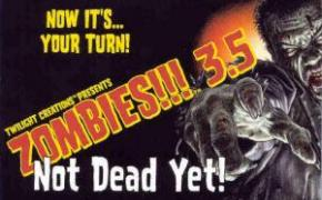 Zombies!!! 3.5: Not Dead Yet!