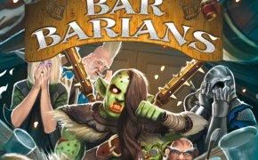 Bar Barians: anteprima Essen 2019