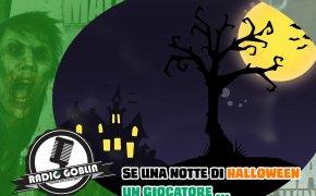 Podcast: Se una notte di Halloween un giocatore...