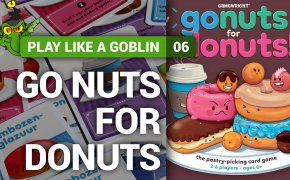 Play like a goblin - Go Nuts for Donuts