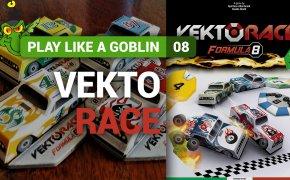 Come si gioca a... VektoRace - Play Like a Goblin, Tutorial #8