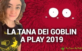 La Tana dei Goblin a Play 2019