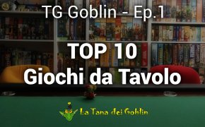 TG Goblin - Ep.1: La Top 10