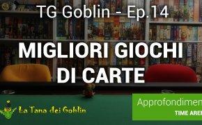 Tg Goblin: episodio 14