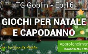 Tg Goblin: episodio 16