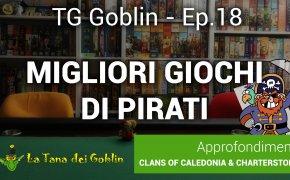 Tg Goblin: episodio 18