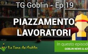 Tg Goblin: episodio 19