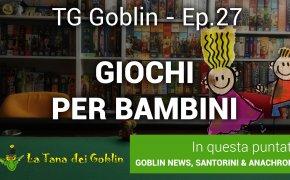 TG Goblin - Episodio 27: News, Spiel Des Jahres, Santorini e Giochi per Bambini