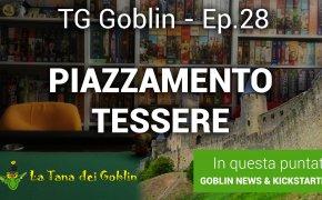 TG Goblin - Episodio 28: Tra Kickstarter, Novità, Piazzamento tessere e The Mind