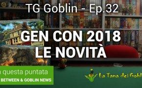 Tg Goblin episodio 32