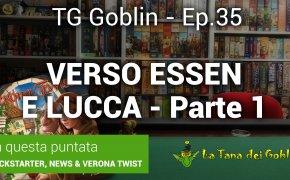 Tg Goblin episodio 35