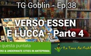 Tg Goblin episodio 38