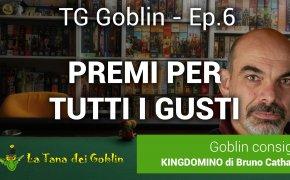 TG Goblin - Ep. 6: Goblin Magnifico e Spiel Des Jahres, giochi per tutti i gusti